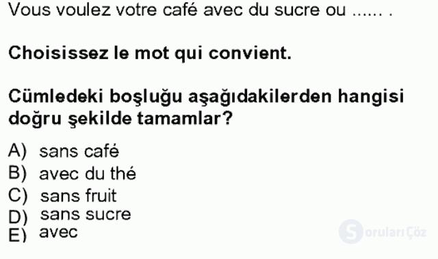 Turizm İçin Fransızca II Bahar Final 4. Soru