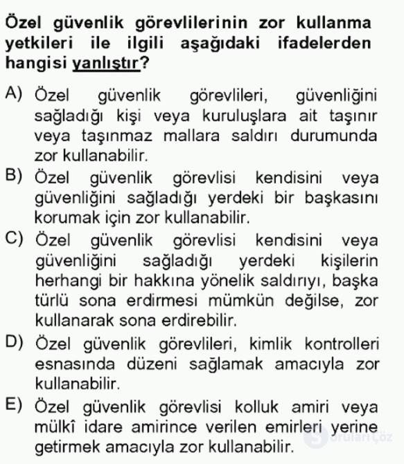 Özel Güvenlik Hukuku II Bahar Final 20. Soru