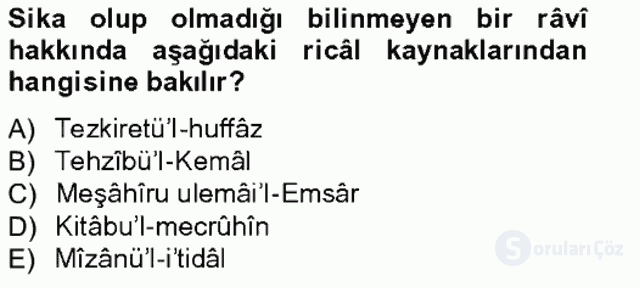 Hadis Tarihi ve Usulü Bahar Final 9. Soru
