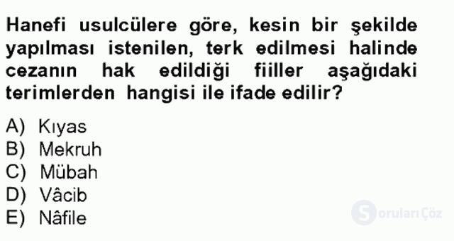 İslâm Hukukuna Giriş Bahar Final 6. Soru