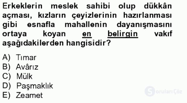 İslâm Kurumları ve Medeniyeti Bahar Final 10. Soru