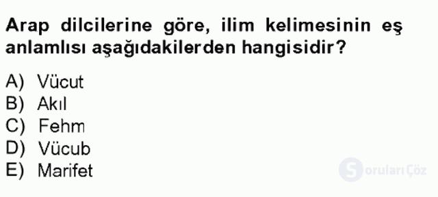 Kelâm'a Giriş Bahar Final 12. Soru