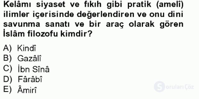 Kelâm'a Giriş Bahar Final 19. Soru