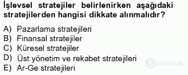 Stratejik Yönetim II Bahar Final 1. Soru