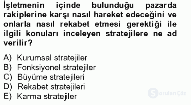 Stratejik Yönetim II Bahar Final 2. Soru