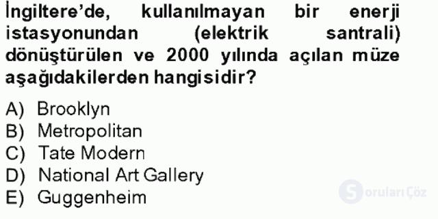 Müzecilik ve Sergileme Bahar Final 20. Soru