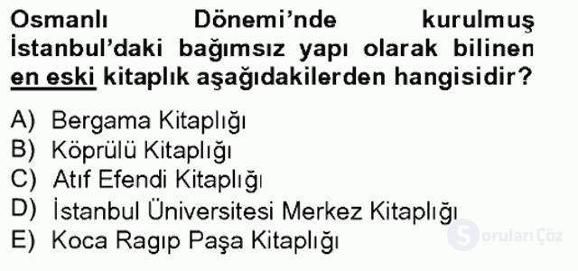 Türkiye'nin Kültürel Mirası II Bahar Final 2. Soru