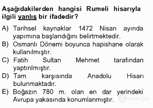 Türkiye'nin Kültürel Mirası II Bahar Final 4. Soru