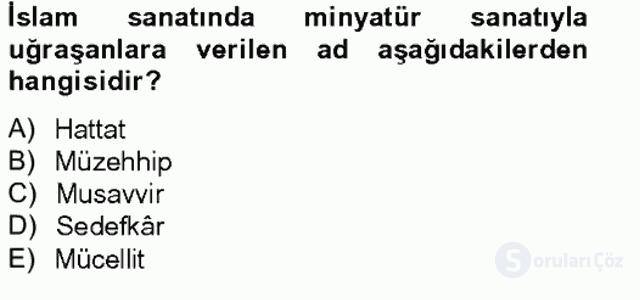 Türkiye'nin Kültürel Mirası II Bahar Final 5. Soru