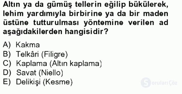 Türkiye'nin Kültürel Mirası II Bahar Final 7. Soru