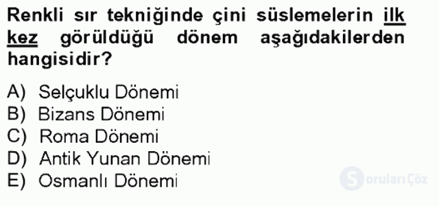 Türkiye'nin Kültürel Mirası II Bahar Final 8. Soru