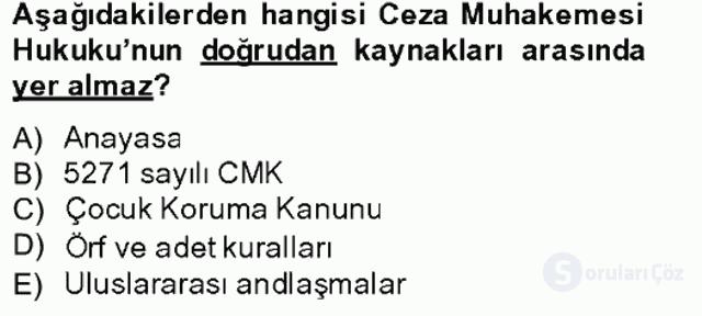 Temel Ceza Muhakemesi Hukuku Bilgisi Bahar Final 1. Soru