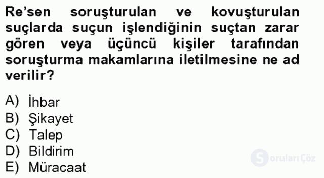 Temel Ceza Muhakemesi Hukuku Bilgisi Bahar Final 16. Soru