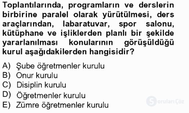 Türk Eğitim Sistemi ve Okul Yönetimi Bahar Final 10. Soru