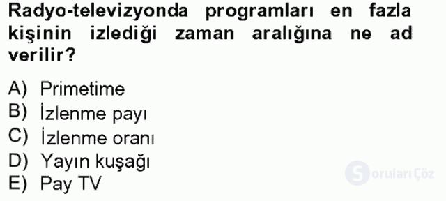 Radyo ve Televizyonda Program Yapımı Bahar Final 1. Soru