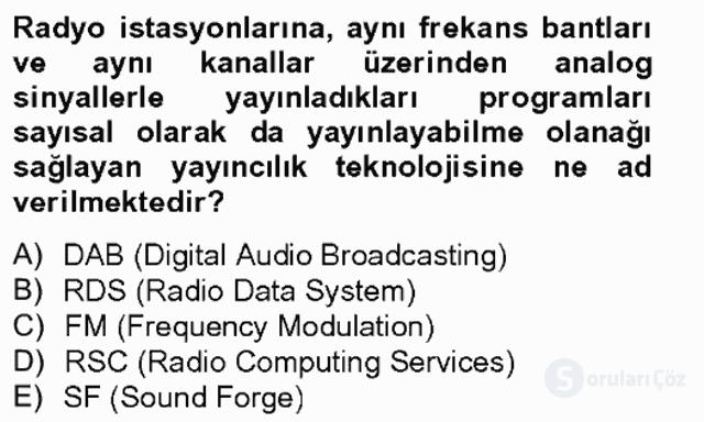 Radyo ve Televizyon Stüdyoları Bahar Final 3. Soru