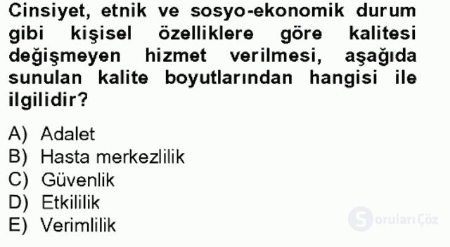 Sağlık Kurumlarında Kalite Yönetimi Bahar Final 1. Soru