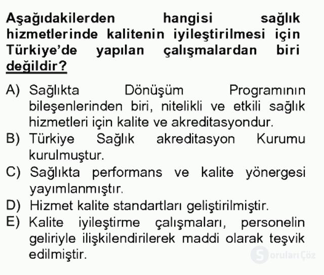 Sağlık Kurumlarında Kalite Yönetimi Bahar Final 2. Soru