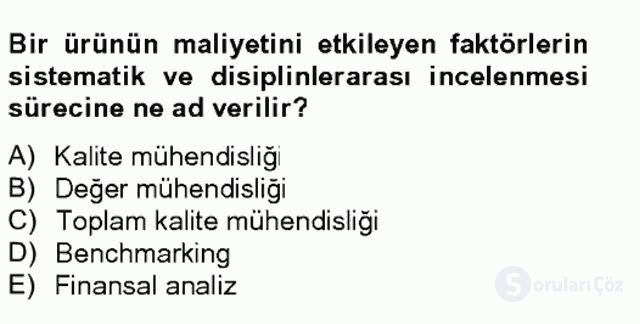 Sağlık Kurumlarında Maliyet Yönetimi Bahar Final 20. Soru