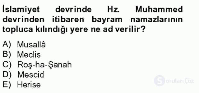 İslam Tarihi ve Medeniyeti II Bahar Final 14. Soru