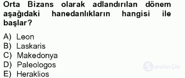Bizans Tarihi Bahar Final 1. Soru