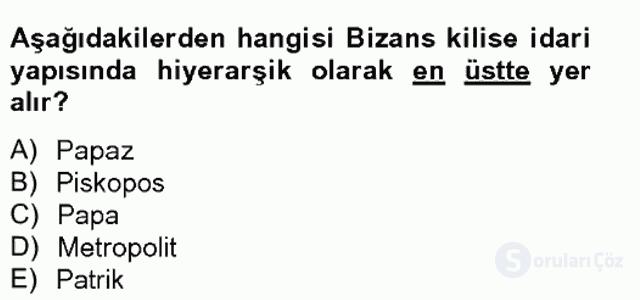 Bizans Tarihi Bahar Final 12. Soru