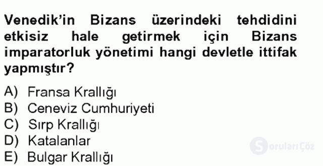 Bizans Tarihi Bahar Final 6. Soru