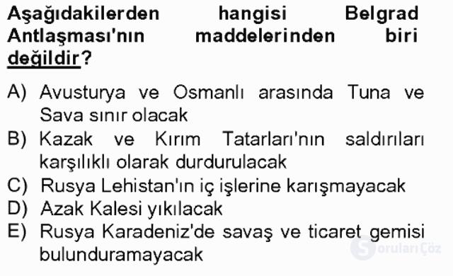 Osmanlı Tarihi (1566–1789) Bahar Final 17. Soru
