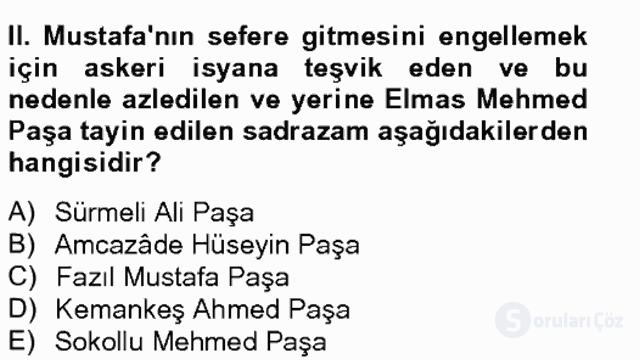 Osmanlı Tarihi (1566–1789) Bahar Final 8. Soru