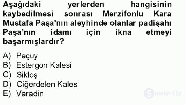 Osmanlı Tarihi (1566–1789) Bahar Final 9. Soru