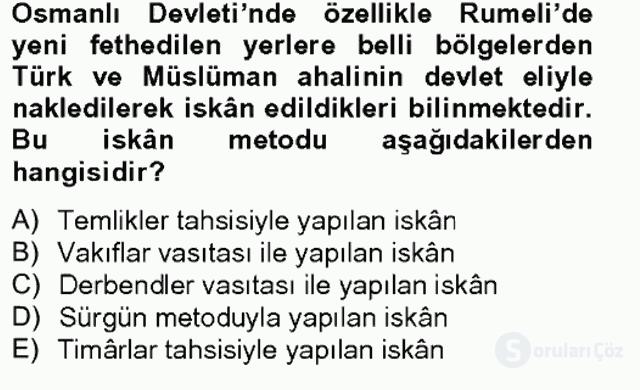 Osmanlıda İskan ve Göç Bahar Final 4. Soru