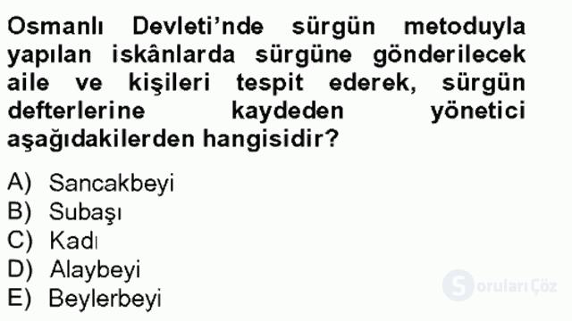 Osmanlıda İskan ve Göç Bahar Final 6. Soru