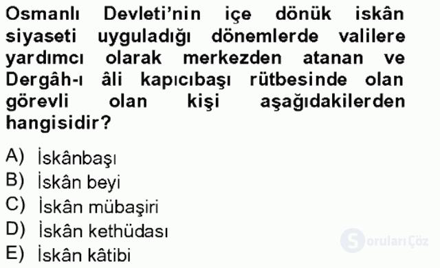 Osmanlıda İskan ve Göç Bahar Final 7. Soru