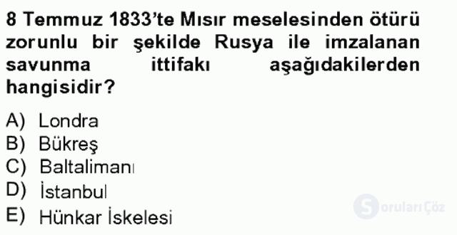 Osmanlı Tarihi (1789–1876) Bahar Final 14. Soru