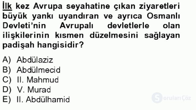 Osmanlı Tarihi (1789–1876) Bahar Final 20. Soru