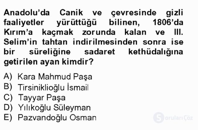 Osmanlı Tarihi (1789–1876) Bahar Final 4. Soru