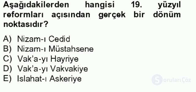 Osmanlı Tarihi (1789–1876) Bahar Final 9. Soru