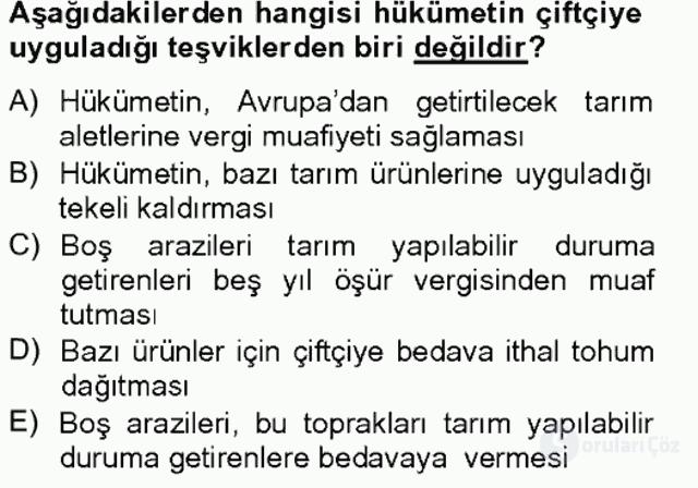 Osmanlı Devleti Yenileşme Hareketleri (1703-1876) Bahar Final 10. Soru
