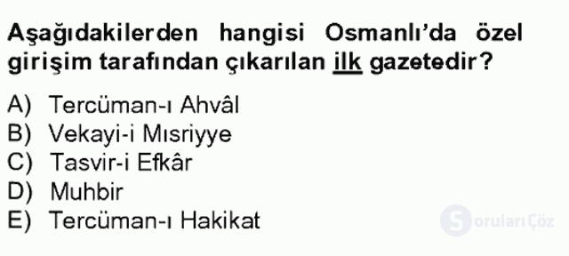 Osmanlı Devleti Yenileşme Hareketleri (1703-1876) Bahar Final 16. Soru