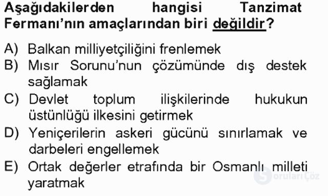 Osmanlı Devleti Yenileşme Hareketleri (1703-1876) Bahar Final 17. Soru