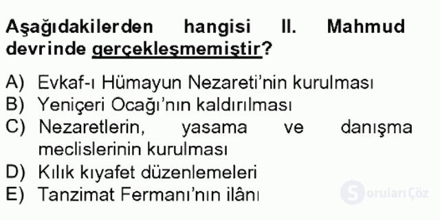 Osmanlı Devleti Yenileşme Hareketleri (1703-1876) Bahar Final 19. Soru