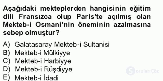 Osmanlı Devleti Yenileşme Hareketleri (1703-1876) Bahar Final 4. Soru