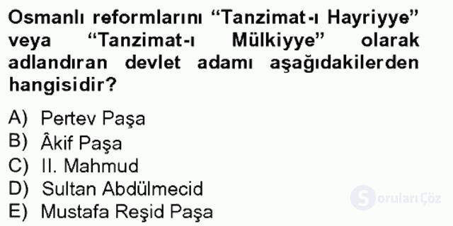 Osmanlı Devleti Yenileşme Hareketleri (1703-1876) Bahar Final 5. Soru
