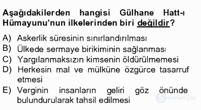 Osmanlı Devleti Yenileşme Hareketleri (1703-1876) Bahar Final 6. Soru