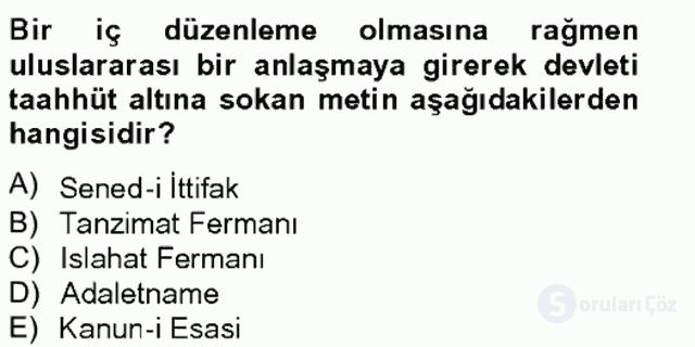 Osmanlı Devleti Yenileşme Hareketleri (1703-1876) Bahar Final 8. Soru