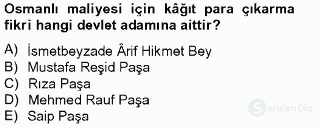 Osmanlı Devleti Yenileşme Hareketleri (1703-1876) Bahar Final 9. Soru