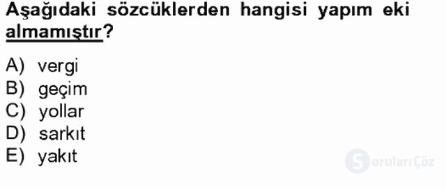 Türkçe Biçim Bilgisi Bahar Final 19. Soru