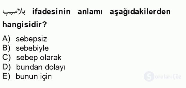 Osmanlı Türkçesine Giriş II Bahar Final 13. Soru