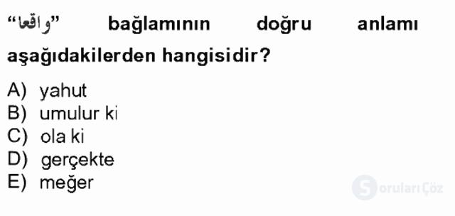 Osmanlı Türkçesine Giriş II Bahar Final 15. Soru