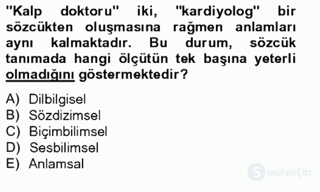 Genel Dilbilim I Tek Ders 4. Soru